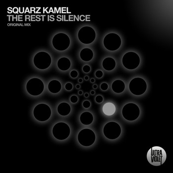 Squarz Kamel - The Rest Is Silence
