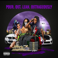 Polo - Pour.Out.Lean.Outrageously (Explicit)