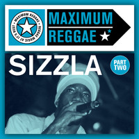 Sizzla - Maximum Reggae, Pt. 2