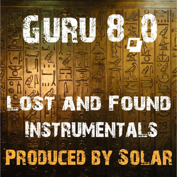 Guru - 8.0 Lost and Found Instrumentals
