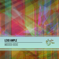 Lexo Ample - Missed Here