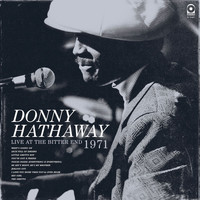 Donny Hathaway - Live At The Bitter End 1971