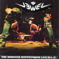 Jewel - The Monster Muppetshow Live in L.E ! (Explicit)