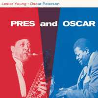 Lester Young - Prez & Oscar (Bonus Track Version)