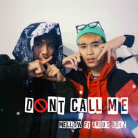 Mellow - Don't Call Me