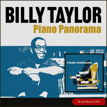 "Billy Taylor - Piano Panorama (10"" Album of 1951)"