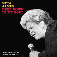 Etta James - Deep Down In My Soul (Live Chicago '85)