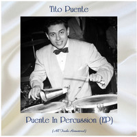 Tito Puente - Puente In Percussion (EP) (Remastered 2020)