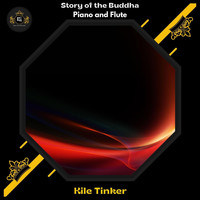 Kile Tinker - Story Of The Buddha (Piano And Flute)