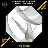 Kile Tinker - Oriental Soft Dramatic (Romantic Piano And Vocal)