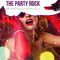 DJ MNX - The Party Rock - Deep House Music Collection, Vol. 4