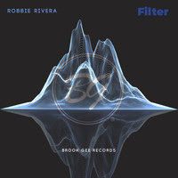 Robbie Rivera - Filter