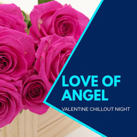 The Redd One - Love Of Angel - Valentine Chillout Night
