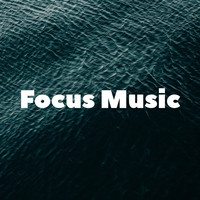 Study Music Library, Focus & Work, Study Time - Focus Music