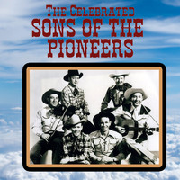 Sons Of The Pioneers - The Celebrated Sons of the Pioneers
