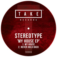 Stereotype - My House EP