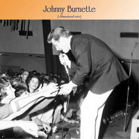 Johnny Burnette - Johnny Burnette (Remastered 2021)