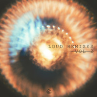 Loud - Loud Remixes Vol 2
