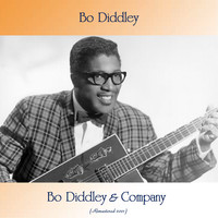 Bo Diddley - Bo Diddley & Company (Remastered 2021)