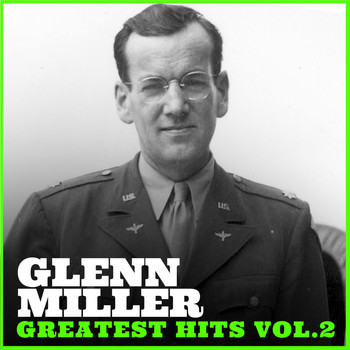 Glenn Miller - Glenn Miller Greatest Hit