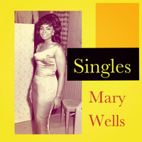 Mary Wells - Singles