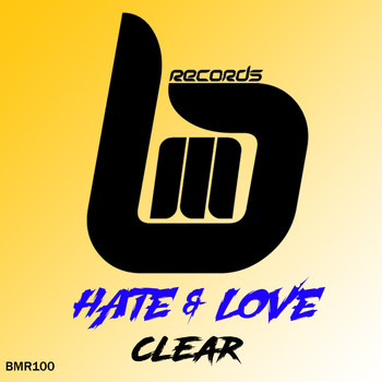 Hate & Love - Clear