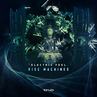 Electric Feel - Rise Machines