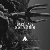 Gary Caos - Shake That Thing