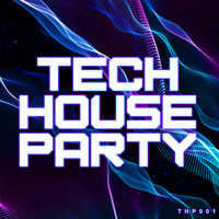 Various Artists - Tech House Party