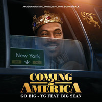YG - Go Big (From The Amazon Original Motion Picture Soundtrack Coming 2 America [Explicit])