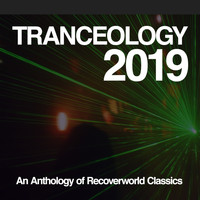 Various Artists - Tranceology 2019: An Anthology of Recoverworld Classics