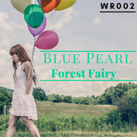 Blue Pearl - Forest Fairy