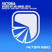 Factoria - Kissed By An Angel 2018