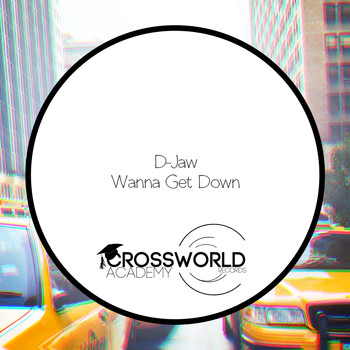 D-Jaw - Wanna Get Down