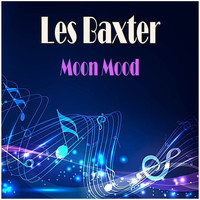 Les Baxter - Moon Mood