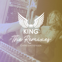 Cathy Battistessa - King (The Remixes)