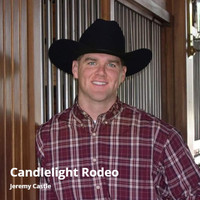 Jeremy Castle - Candlelight Rodeo