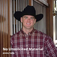 Jeremy Castle - No Unsolicited Material