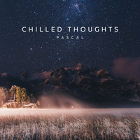 Pascal - Chilled Thoughts