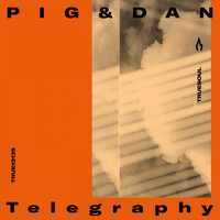 Pig&Dan - Telegraphy