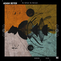 Adam Beyer - No Defeat No Retreat