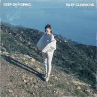 Riley Clemmons - Keep On Hoping