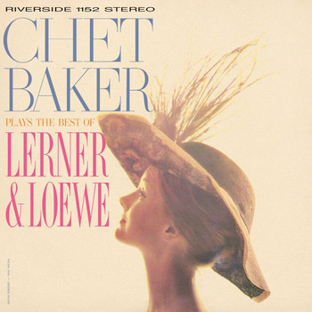 Chet Baker - Chet Baker Plays The Best Of Lerner And Loewe