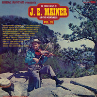 J.E. Mainer & His Mountaineers - The Fiddle Music Of J.E. Mainer And The Mountaineers