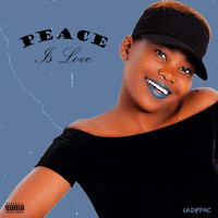 LADYPAC - Peace Is Love