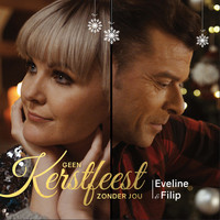 Eveline Cannoot and Filip D'Haeze - Geen Kerstfeest Zonder Jou