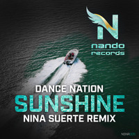 Dance Nation - Sunshine (Nina Suerte Remix)