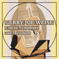 Gerry Joe Weise - Coo-Ee Symphony, 2nd Movement