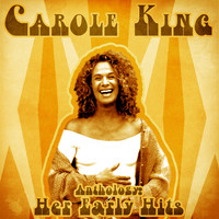 Carole King - Anthology: Her Early Hits (Remastered)