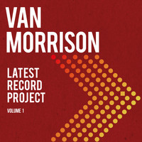 Van Morrison - Latest Record Project